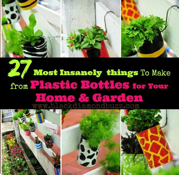 27 Most Insanely Things To Make From Plastic Bottles